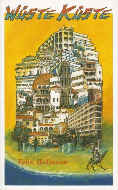 Cover Felix Hofmann: Wüste Küste