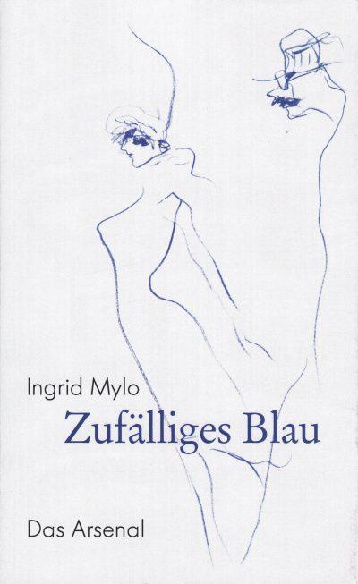 Titel Ingrid Mylo, Zufälliges Blau / Verdichtungen